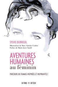 Livre : Aventures humaines au féminin, par Sylvie Dubreuil 2