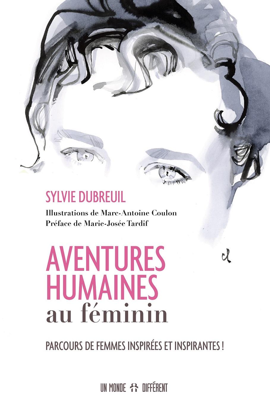 Livre : Aventures humaines au féminin, par Sylvie Dubreuil 1