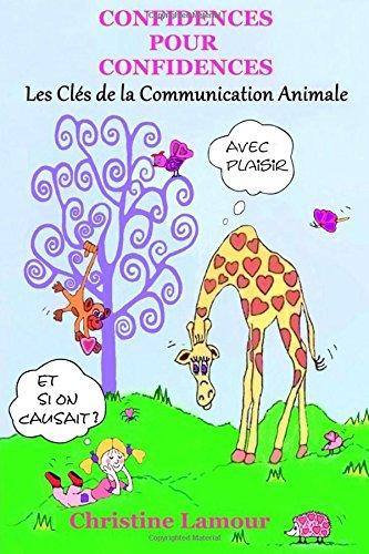 LIVRE : Confidences pour Confidences - Les clés de la communication animale 14