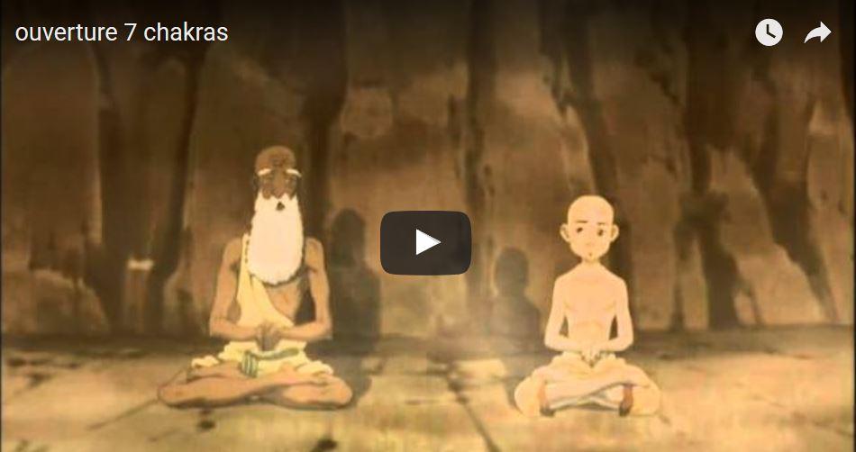 L'ouverture des chakras 1