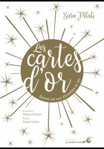 Les Cartes d'Or : Donne vie aux étincelles en toi ! 2